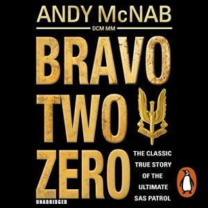 Bravo Two Zero - 20th Anniversary Edition audiobook cover art