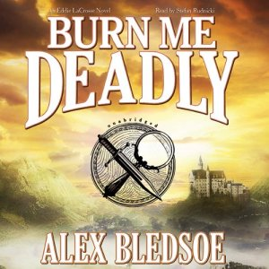 Burn Me Deadly audiobook cover art