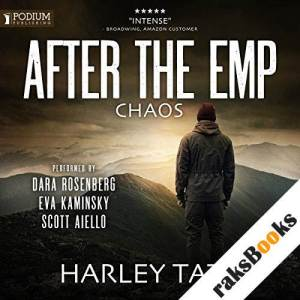 Chaos: After the EMP, Part II audiobook cover art