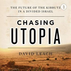 Chasing Utopia (Booktrack Edition) audiobook cover art