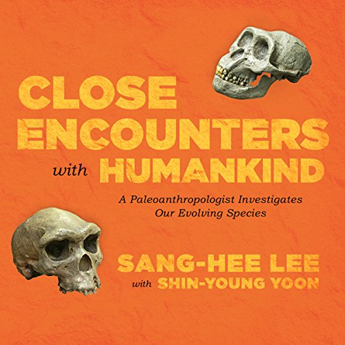 Close Encounters with Humankind audiobook cover art