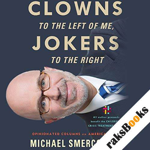 Clowns to the Left of Me, Jokers to the Right audiobook cover art