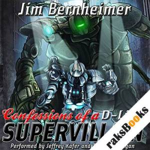 Confessions of a D-List Supervillain audiobook cover art
