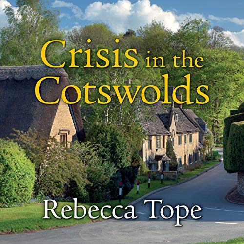 Crisis in the Cotswolds audiobook cover art