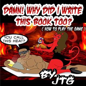 Damn! Why Did I Write This Book Too? audiobook cover art