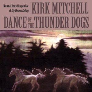 Dance of the Thunder Dogs audiobook cover art