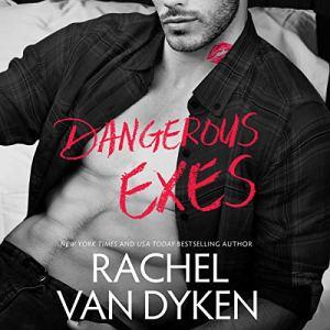 Dangerous Exes audiobook cover art