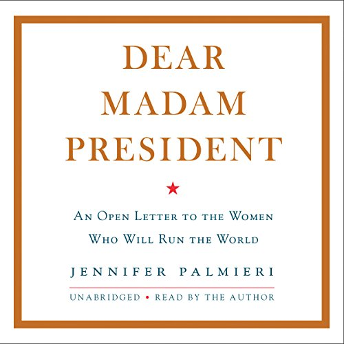 Dear Madam President audiobook cover art