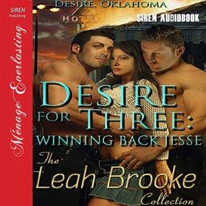 Desire for Three: Winning Back Jesse audiobook cover art