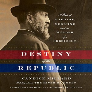 Destiny of the Republic audiobook cover art