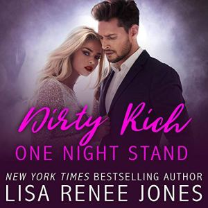 Dirty Rich One Night Stand audiobook cover art