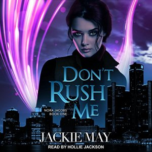 Don't Rush Me audiobook cover art