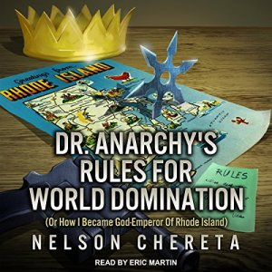 Dr. Anarchy's Rules for World Domination audiobook cover art