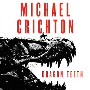 Dragon Teeth audiobook cover art
