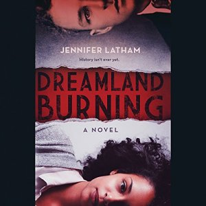 Dreamland Burning audiobook cover art