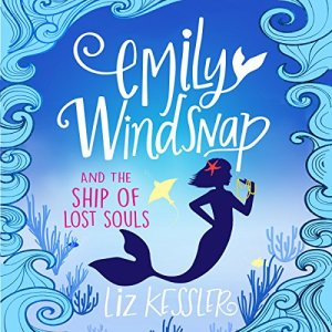 Emily Windsnap and the Ship of Lost Souls audiobook cover art