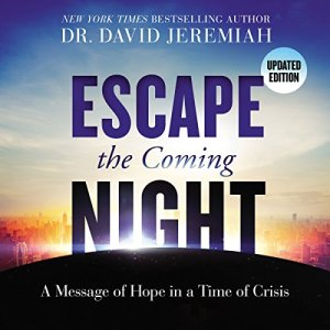 Escape the Coming Night audiobook cover art