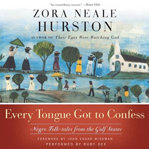 Every Tongue Got to Confess audiobook cover art
