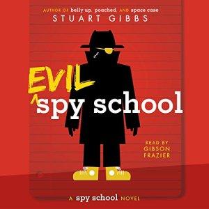 Evil Spy School audiobook cover art