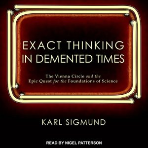 Exact Thinking in Demented Times audiobook cover art