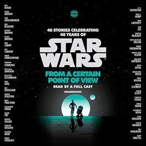 From a Certain Point of View (Star Wars) audiobook cover art