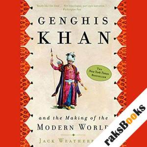 Genghis Khan and the Making of the Modern World audiobook cover art
