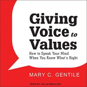 Giving Voice to Values audiobook cover art