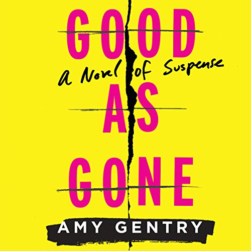 Good As Gone audiobook cover art