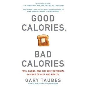 Good Calories, Bad Calories audiobook cover art