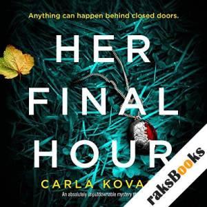 Her Final Hour: An absolutely unputdownable mystery thriller audiobook cover art