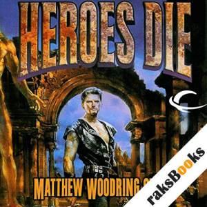 Heroes Die audiobook cover art
