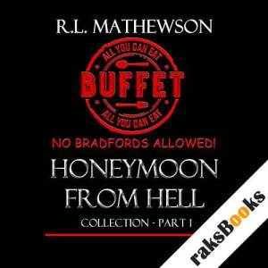 Honeymoon from Hell Collection Part I audiobook cover art