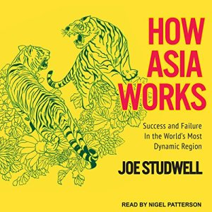 How Asia Works audiobook cover art