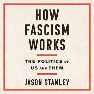 How Fascism Works audiobook cover art