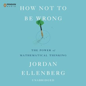 How Not to Be Wrong audiobook cover art