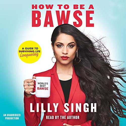 How to Be a Bawse audiobook cover art