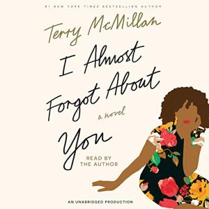 I Almost Forgot About You audiobook cover art