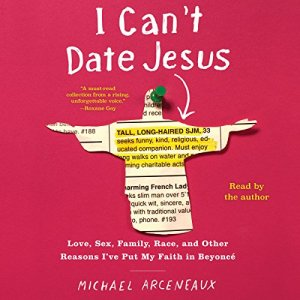 I Can't Date Jesus audiobook cover art