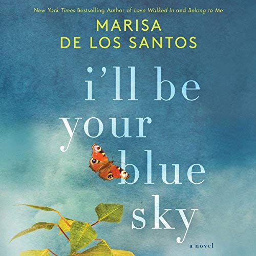 I'll Be Your Blue Sky audiobook cover art