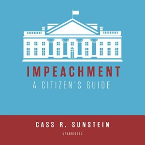 Impeachment: A Citizen's Guide audiobook cover art