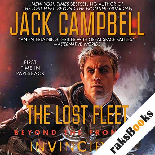 Invincible: The Lost Fleet: Beyond the Frontier, Book 2 audiobook cover art