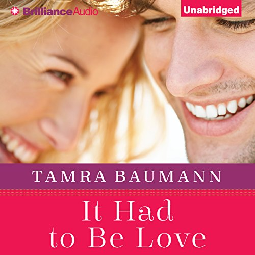 It Had to Be Love audiobook cover art