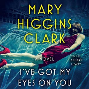 I've Got My Eyes on You audiobook cover art