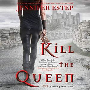 Kill the Queen audiobook cover art