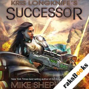 Kris Longknife's Successor audiobook cover art