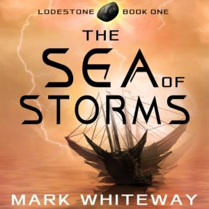 Lodestone, Book One: The Sea of Storms audiobook cover art