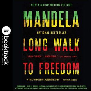 Long Walk to Freedom: The Autobiography of Nelson Mandela audiobook cover art