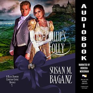 Lord Phillip's Folly  audiobook cover art