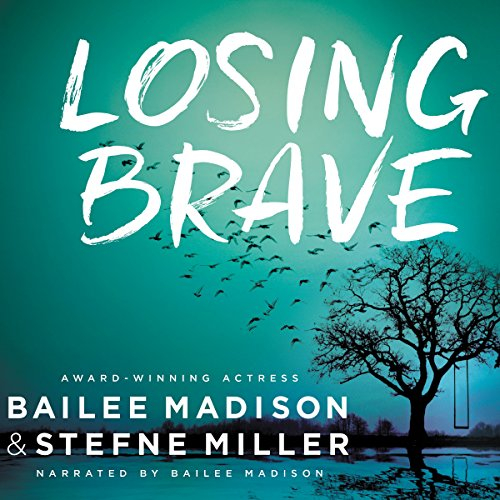Losing Brave audiobook cover art