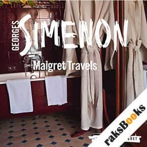 Maigret Travels audiobook cover art